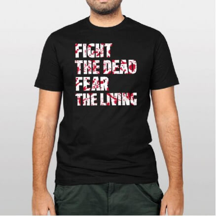 Fight The Dead, Fear The Living