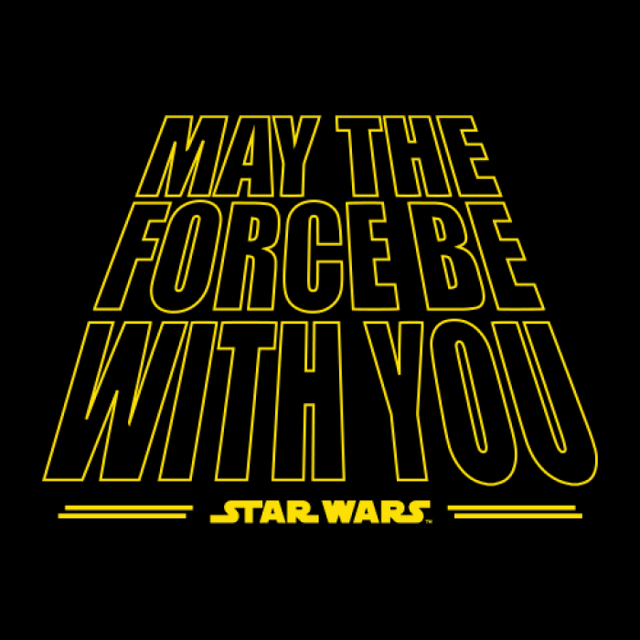 You may the with force be