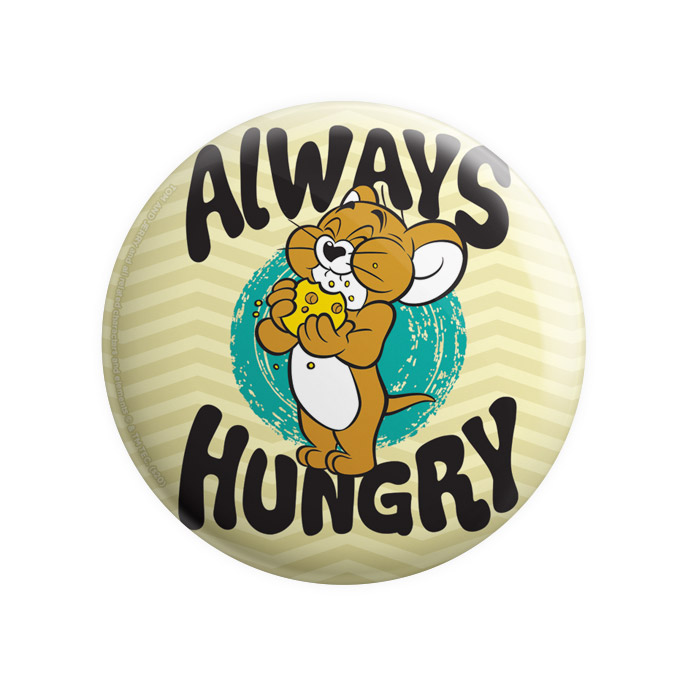Always Hungry - Tom & Jerry Official Badge