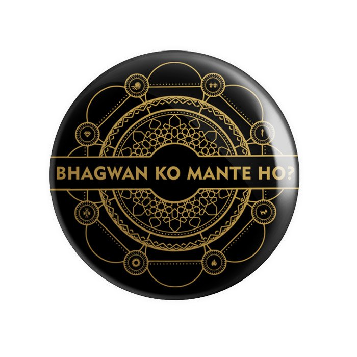 Bhagwan Ko Mante Ho? - Badge