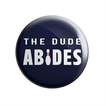 The Big Lebowski: The Dude Abides - Badge