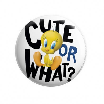 Cute Or What? - Looney Tunes Official Badge