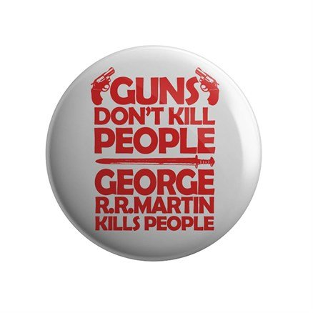 George R. R. Martin Kills People - Badge