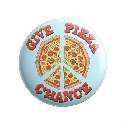 Give Pizza Chance - Badge