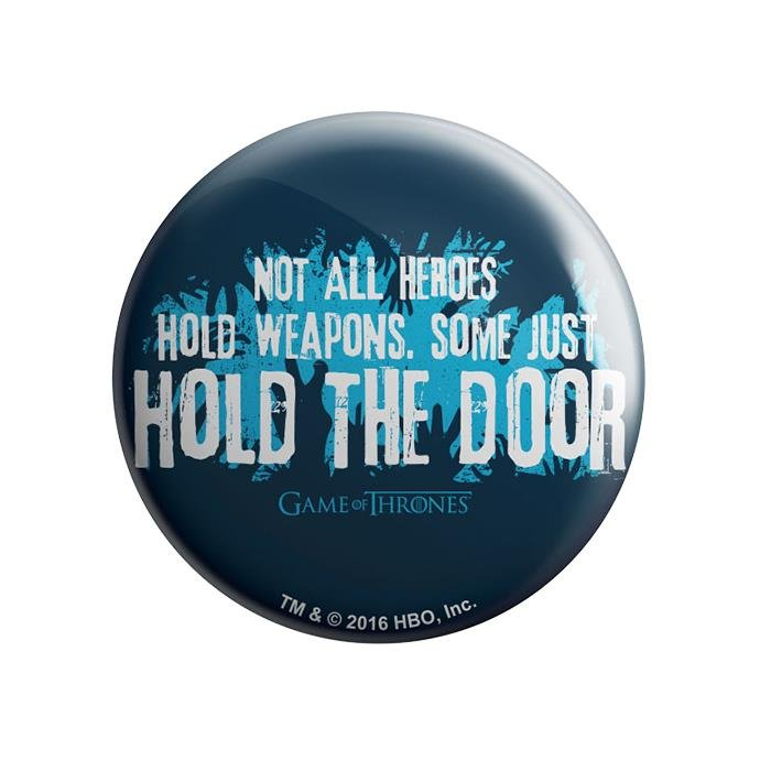 Hold The Door - Game Of Thrones Official Badge