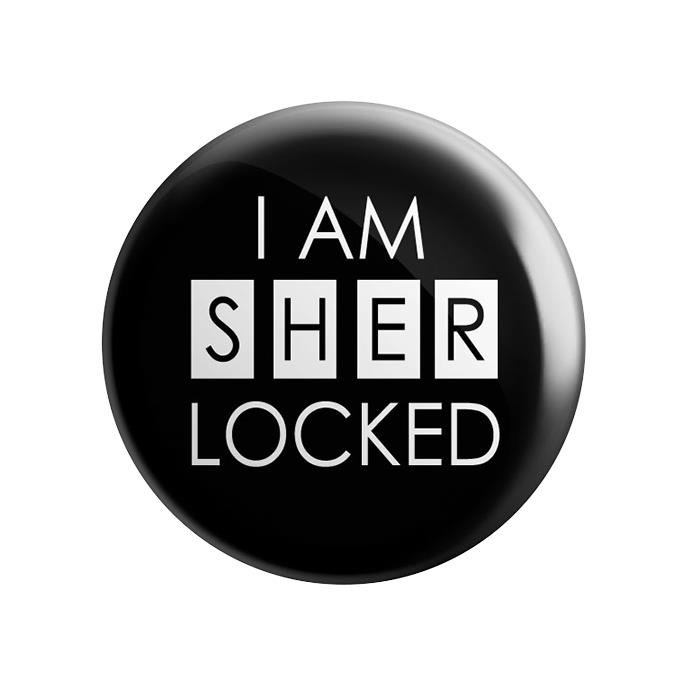 I Am Sherlocked - Badge
