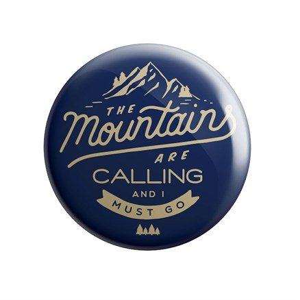 Mountains Are Calling - Badge