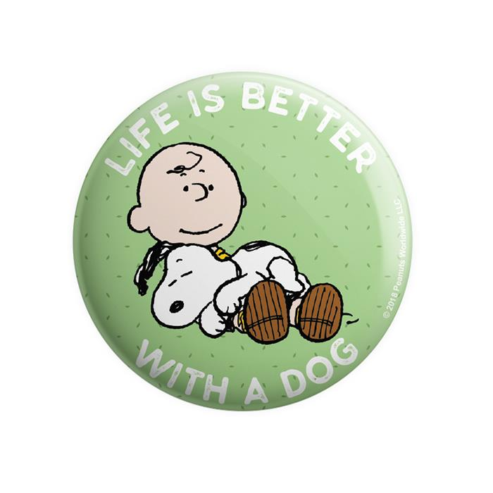 Life Is Better With A Dog - Peanuts Official Badge