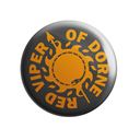 The Red Viper Of Dorne - Badge