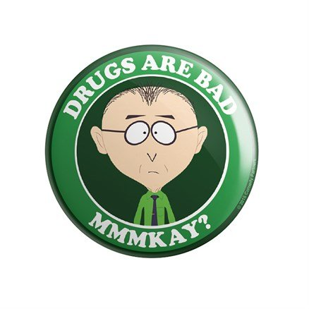 Drugs Are Bad - South Park Official Badge