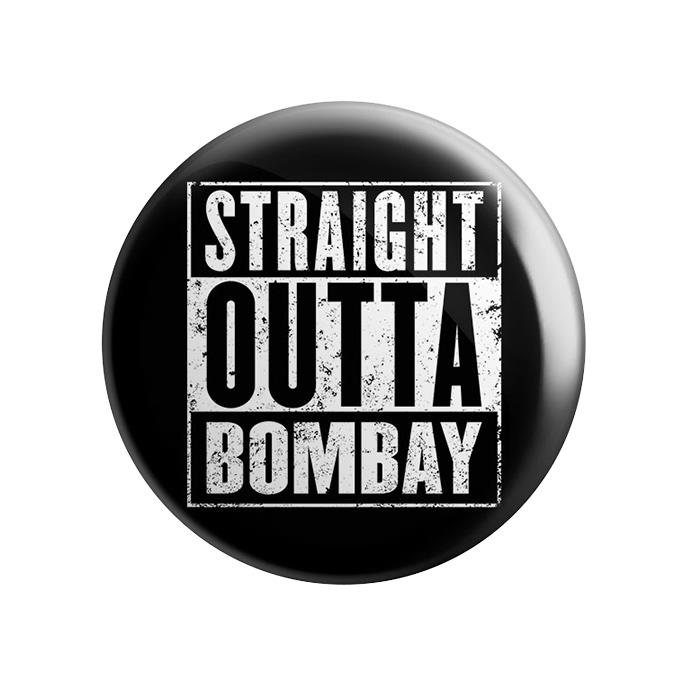 Straight Outta Bombay - Badge
