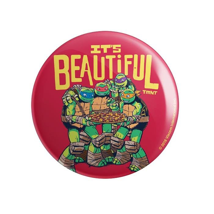 Pizza Is Beautiful - TMNT Official Badge