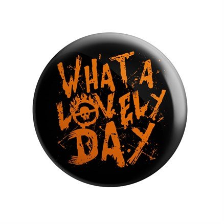 What A Lovely Day - Badge
