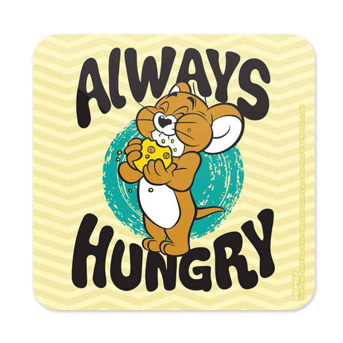 Always Hungry - Tom & Jerry  Official Coaster