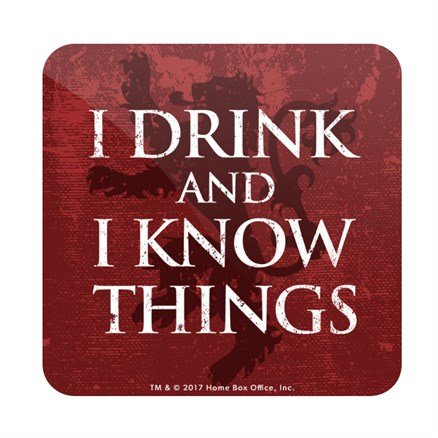 I Drink and I Know Things: Red - Game Of Thrones Official Coaster