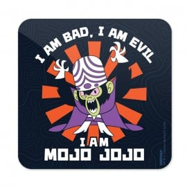 I Am Mojo Jojo - The Powerpuff Girls Official Coaster