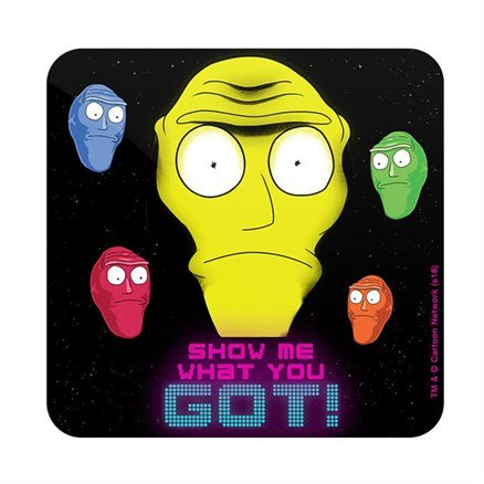 Show Me What You Got - Rick And Morty Official Coaster