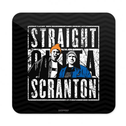 Straight Outta Scranton - Coaster
