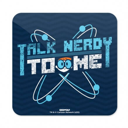 Talk Nerdy To Me - Dexter's Laboratory Official Coaster