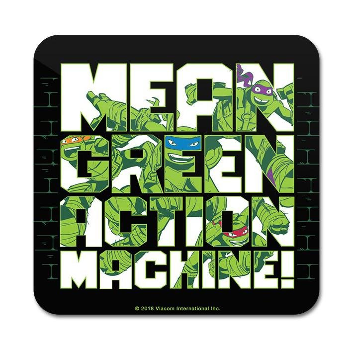 Mean Green Action Machine! - TMNT Official Coaster