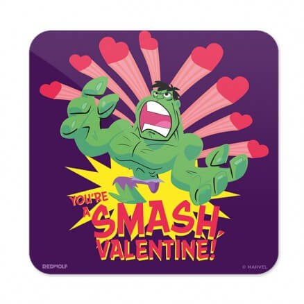 You Are A Smash Valentine - Marvel Official Coaster