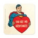 You Are My Kryptonite - Superman Official Coaster