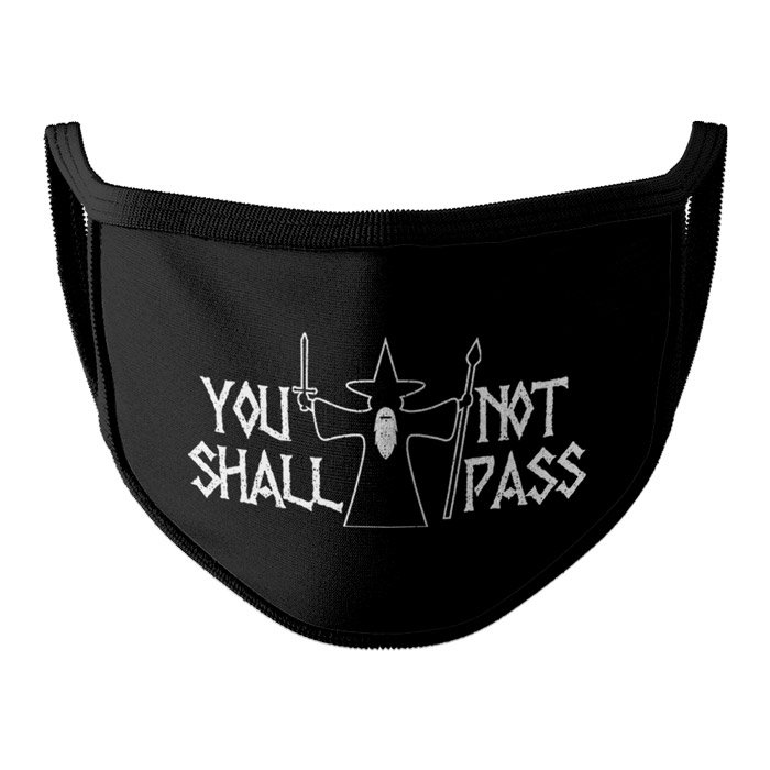 You Shall Not Pass - Face Mask