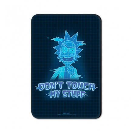 Don't Touch My Stuff - Rick And Morty Official Fridge Magnet