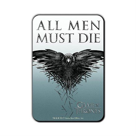 All Men Must Die - Game Of Thrones Official Fridge Magnet