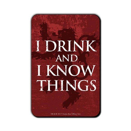 I Drink And I Know Things - Game Of Thrones Official Fridge Magnet