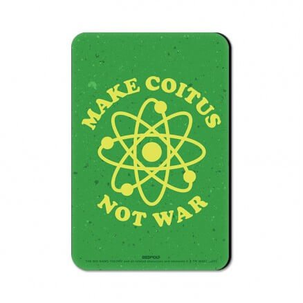 Make Coitus - The Big Bang Theory Official Fridge Magnet