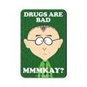 Drugs Are Bad - South Park Official Fridge Magnet