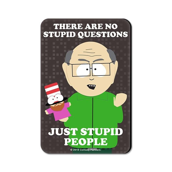 Mr. Garrison: Stupid People - South Park Official Fridge Magnet