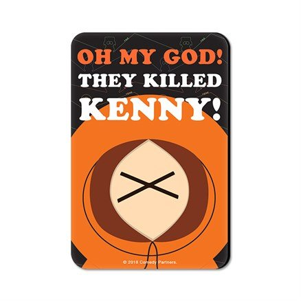 OMG They Killed Kenny - South Park Official Fridge Magnet