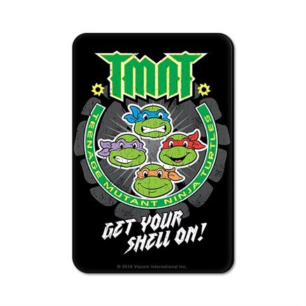 Get Your Shell On - TMNT Official Fridge Magnet