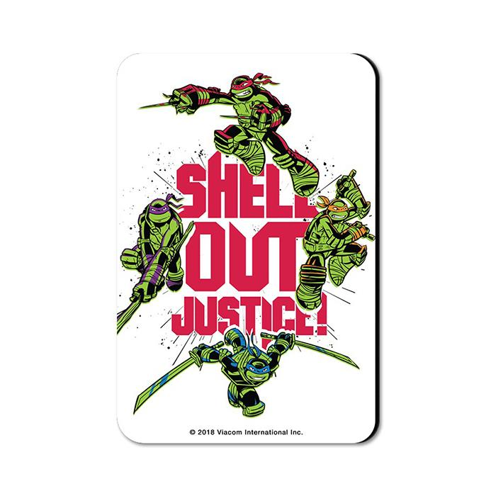 Shell Out Justice - TMNT Official Fridge Magnet