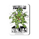 Tough As Ninjas - TMNT Official Fridge Magnet