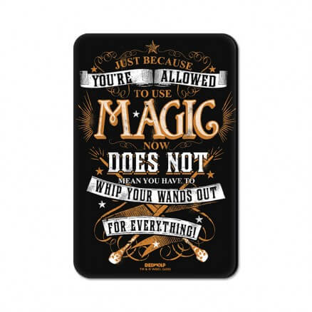 To Use Magic - Harry Potter Official Fridge Magnet