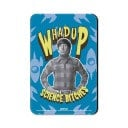 Whadup Science Bitches - The Big Bang Theory Official Fridge Magnet