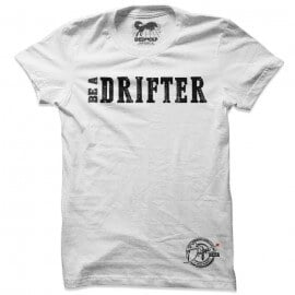 Be A Drifter (White) - Drifters Official T-shirt