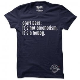 Craft Beer: It's A Hobby - Drifters Official T-shirt