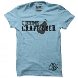 I Drink Craft Beer (Sky Blue) - Drifters Official T-shirt