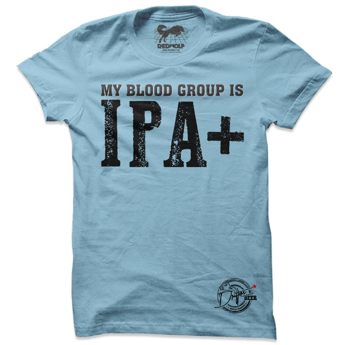My Blood Group Is IPA+ (Sky Blue) - Drifters Official T-shirt