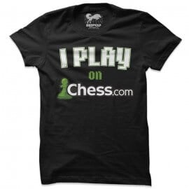 I Play On Chess.com (Black) - T-shirt