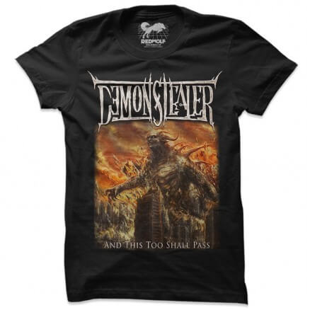 Demonstealer: And This Too Shall Pass T-shirt