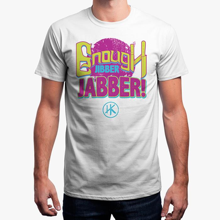 Enough Jibber Jabber (White) - Men's T-Shirt