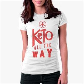 Keto All The Way (White) - Women's T-Shirt