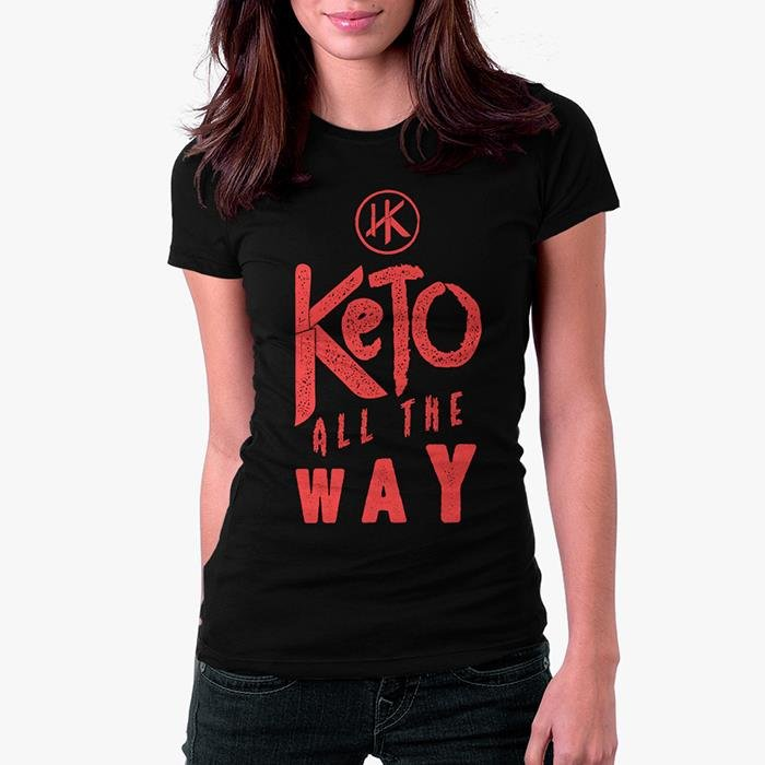 Keto All The Way (Black) - Women's T-Shirt