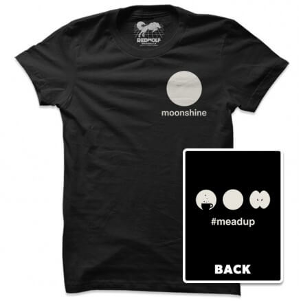 Meadup - Moonshine Official Tshirt