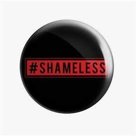 MostlySane: #Shameless Badge